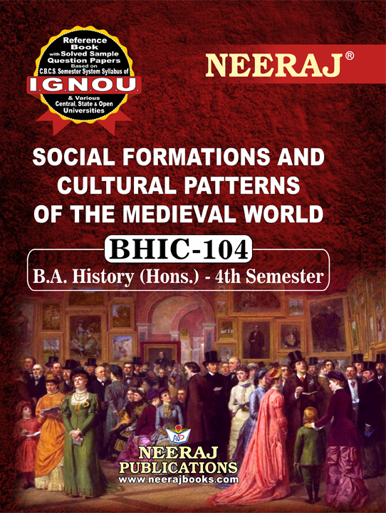 SOCIAL FORMATIONS AND CULTURAL PATTERNS OF THE MEDIEVAL WORLD