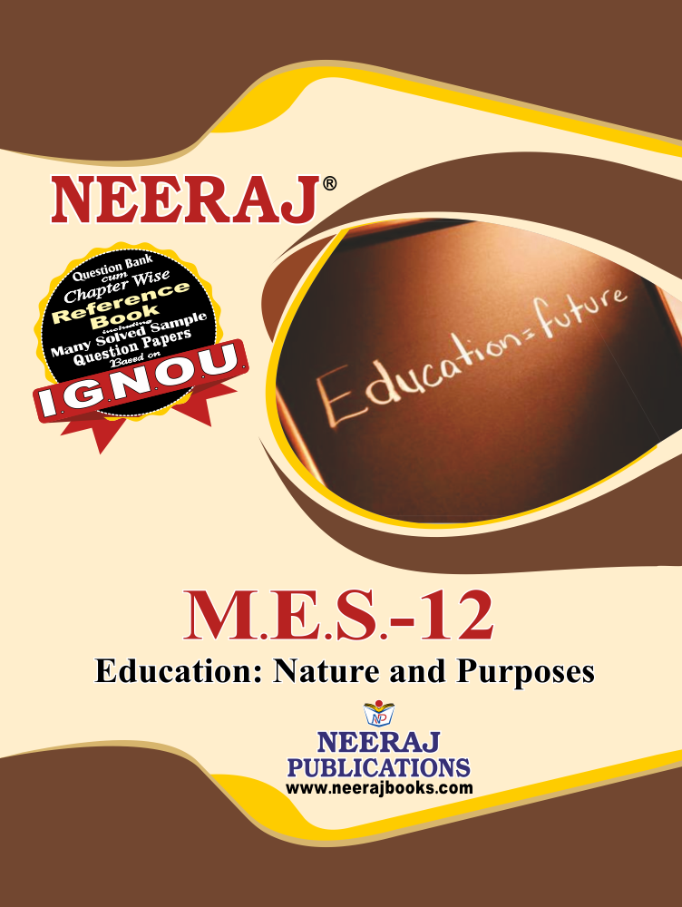 Education: Nature and Purposes